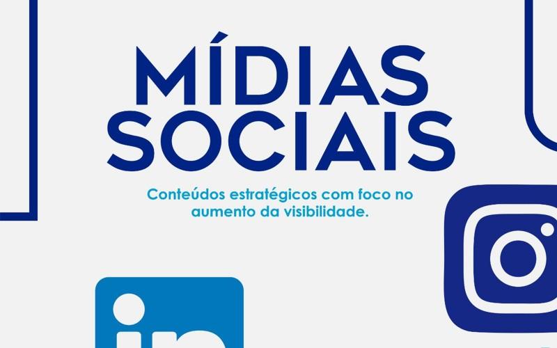 Mídias Sociais – Conteúdo estratégico com foco na visibilidade